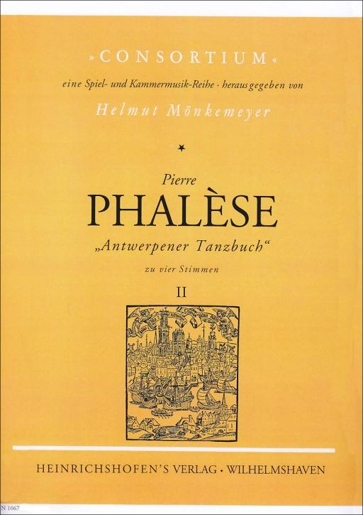 Phalèse, Pierre - Antwerpener Tanzbuch  - Heft 2 - SATB