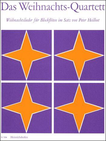 Heilbut, Peter - Das Weihnachtsquartett - Recorder Quartet  SSAT / SATB