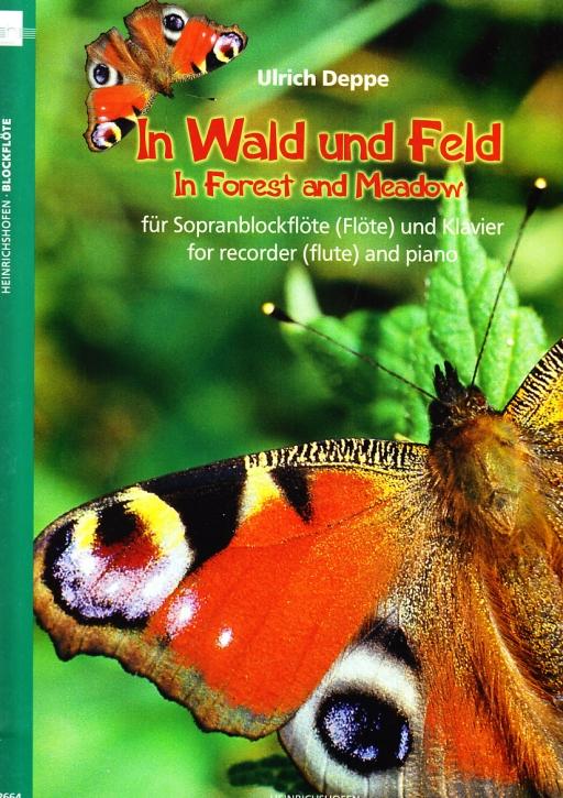Deppe, Ulrich - In Wald und Feld - Sopranblockflöte und Klavier