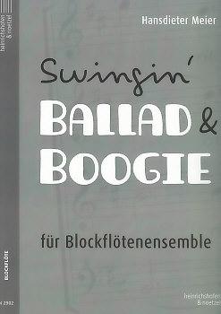 Meier, Hansdieter - Swingin' Ballad & Boogie - recorder quartet