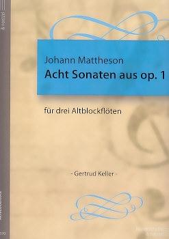 Mattheson, Johann - Acht  Sonaten aus op.1 - AAA