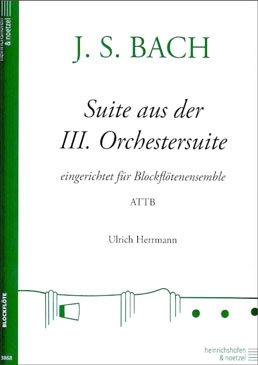Bach, Johann Sebastian - Suite from the III. Orchestersuite - ATTB