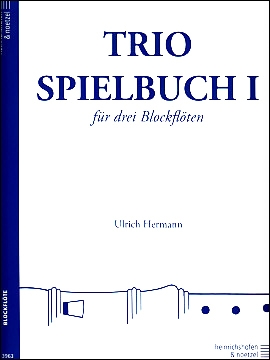 Herrmann, Ulrich (Hrg.) - Trio-Spielbuch -  Band 1  ATB / ATT / AAA / SAT / SAA
