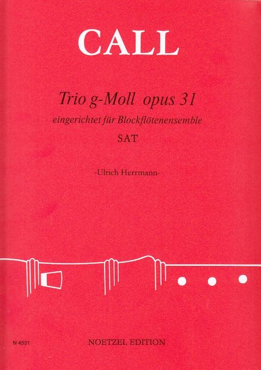 Call, Leonhard von - Trio g-moll op. 31 - SAT