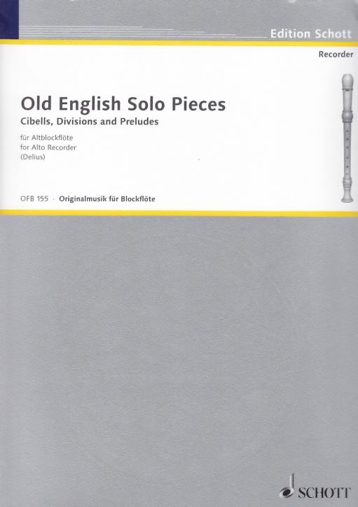 Cibells, Divisions - (Hrg. N. Delius) Altenglische Solostücke Altblockflöte