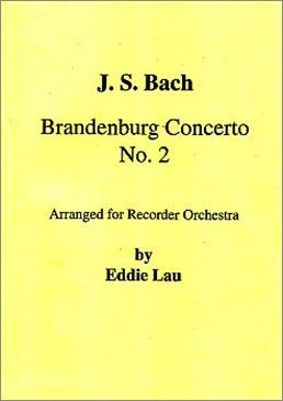 Bach, Johann Sebastian - Brandenburgisches Konzert Nr. 2 - SnSTT + SATTB