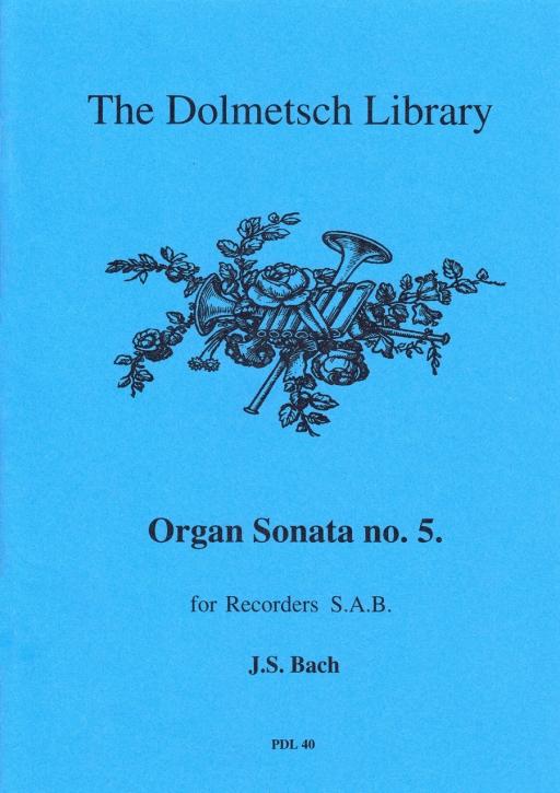 Bach, Johann Sebastian - Orgelsonate Nr. 5 - SAB