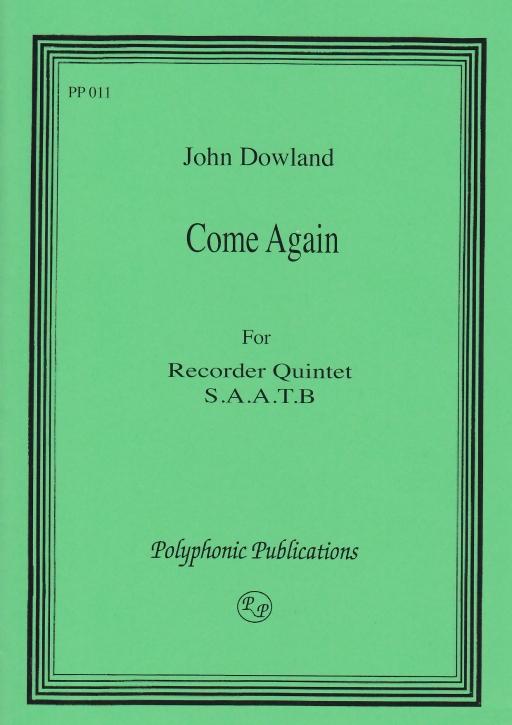 Dowland, John - Come again - SSATB