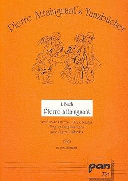 Attaignant, Piérre - Erstes Tanzbuch 1530  - SATB