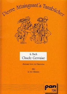 Attaignant, Pièrre - Sixieme Livre de Danceries 1550 - SATB