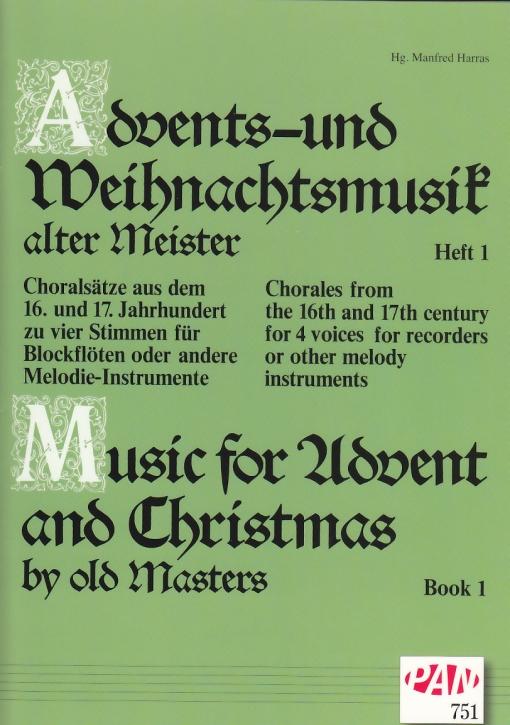 Advents-u. Weihnachtslieder alter Meister 1 - Recorder Quartet SATB