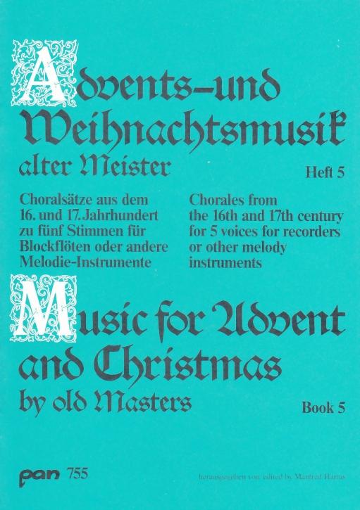 Advents-u. Weihnachtslieder alter Meister 5 - Recorder Quartet SSATB