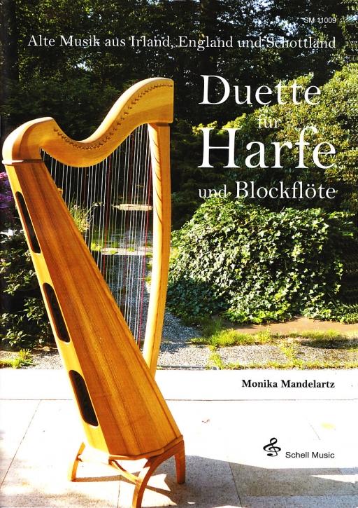 Alte Musik aus Irland, England und Schottland - (Arr. Monika Mandelartz) Duette für Harfe und Blockflöte S / A / T und Harfe