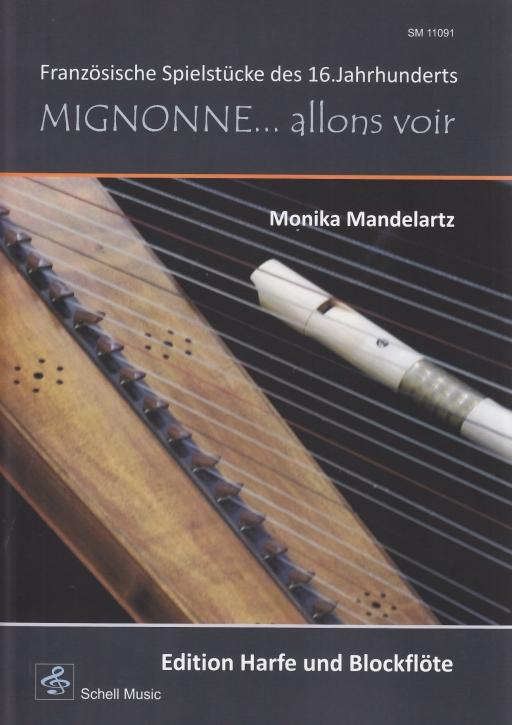 Französische Spielstücke des 16. Jh. - (Arr. Monika Mandelartz) Duette für Harfe und Blockflöte S / A / T und Harfe