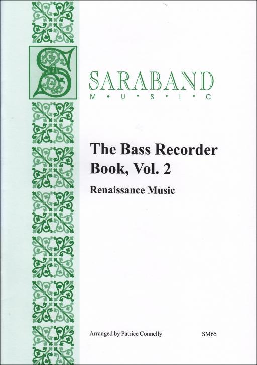 The Bass Recorder Book - Vol. 2 - Renaissance Music