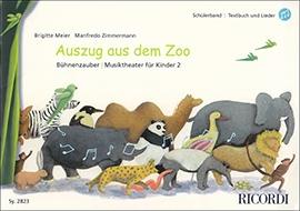 Meier, Brigitte / Zimmermann, Manfredo - Auszug aus dem Zoo - Schülerband