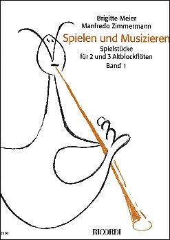Spielen und musizieren -  Band 1  AA / AAA