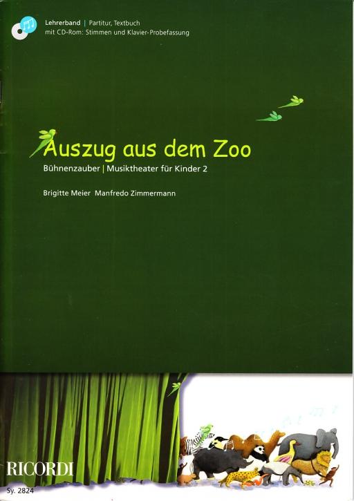 Meier, Brigitte / Zimmermann, Manfredo - Auszug aus dem Zoo - Lehrerband
