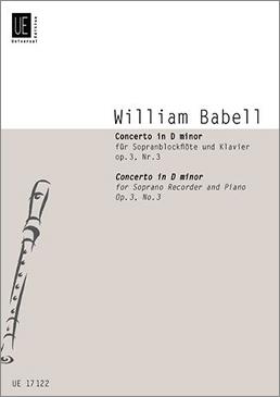 Babell, William - Concerto d-moll op.3 / 3  - Sopranblockflöte und Klavier