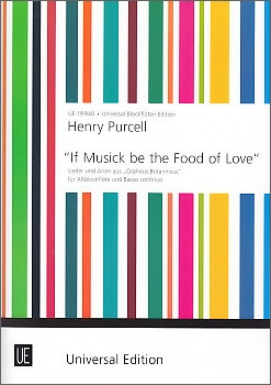 Purcell, Henry - If Musick be the food of love - Altblockflöte und Basso continuo