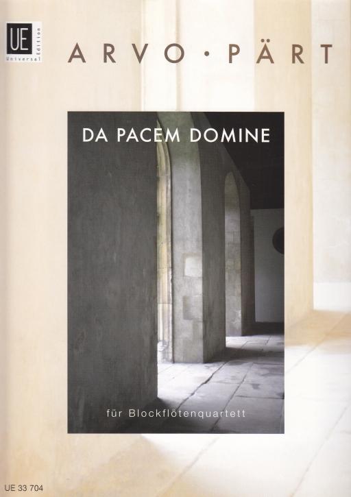 Pärt, Arvo - Da Pacem Domine - SATB / TBGbSb