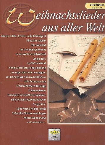 Weihnachtslieder aus aller Welt - 2 Soprano Recorders
