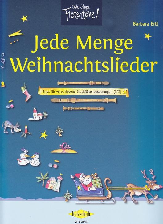 Jede Menge Weihnachtslieder  - SAT / AAA / AAT / SAA / SSA