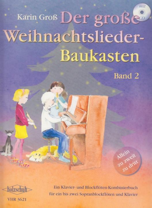 Der große Weihnachtsliederbaukasten 2 für 1 - 2 Sopranblockflöten, Klavier und CD