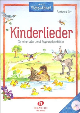 Ertl, Barbara - Kinderlieder (children's songs) -  1-2 soprano recorders and