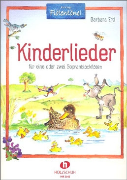 Ertl, Barbara - Kinderlieder (children's songs) -  1-2 soprano recorders