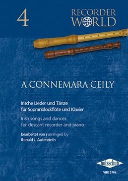 Authenried, Ronald J. - A Connemara Ceily - Sopranblockflöte und Klavier