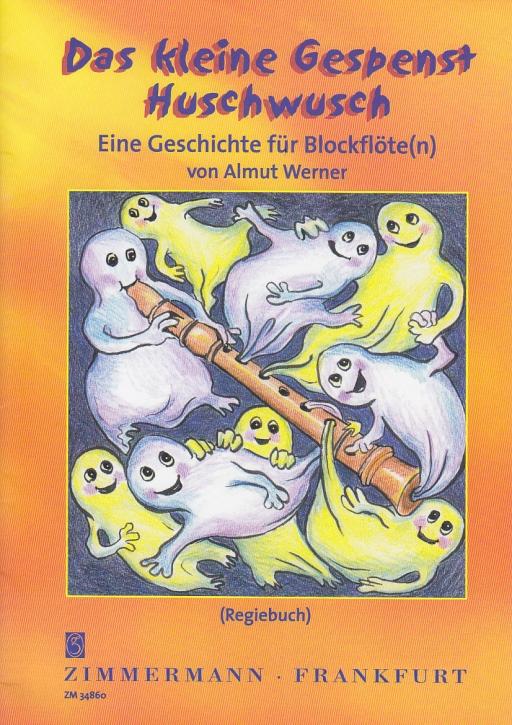 Werner, Almut - Das kleine Gespenst Huschwusch -