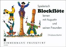 Martini, Christiane - Blockflöte lernen mit Augustin -