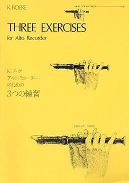 Boeke, Kees - Three Exercises für Altblockflöte -