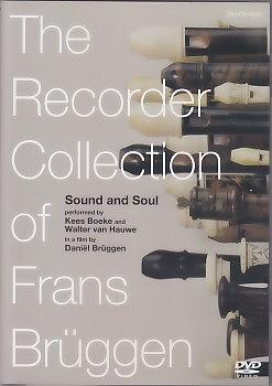 Daniel Brüggen - Sound and Soul - DVD<br>Film über die Blockflötensammlung Frans Brüggen