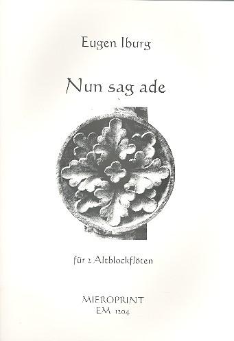 Iburg, Eugen - Nun sag ade - AA