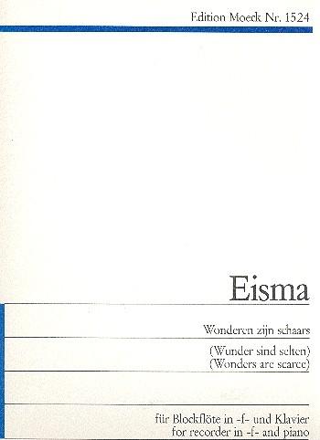 Eisma, Will - Wonderen zijn schaars - Altblockflöte und Klavier