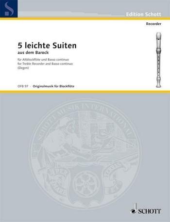 5 leichte Suiten aus dem Barock - Altblockflöte und Basso continuo