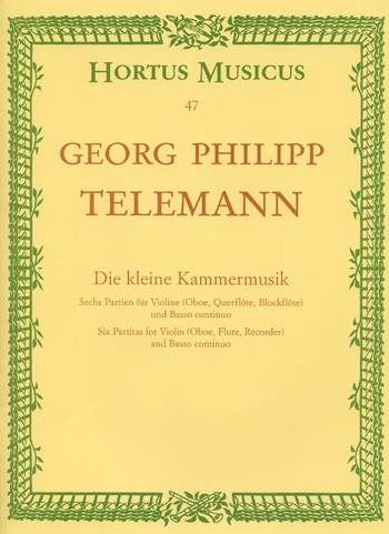 Telemann, Georg Philipp - Die kleine Kammermusik - Sopranblockflöte und Basso continuo