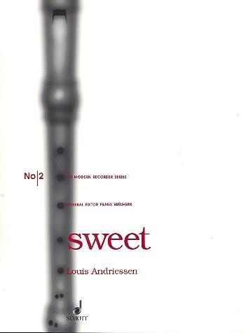 Andriessen, Louis - Sweet - Altblockflöte Solo