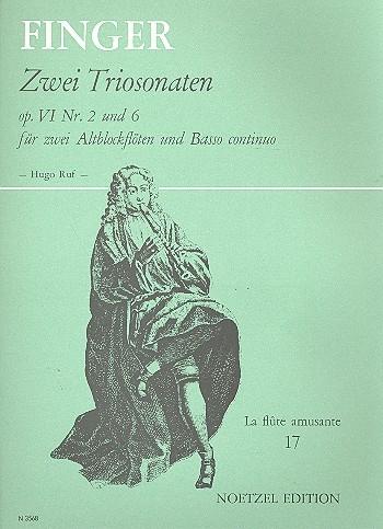 Finger, Gottfried - Zwei Triosonaten op. VI Nr. 2 und 6 - 2 Altblockflöten und Bc.