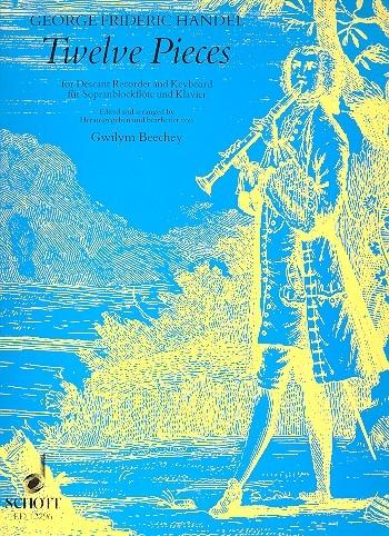 Händel, Georg Friedrich - Twelve Pieces - Sopranblockflöte und Klavier