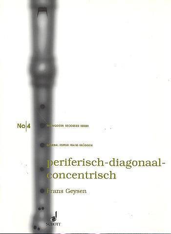Geysen, Frans - Periferisch-Diagonaal-Concentrisch - AATT