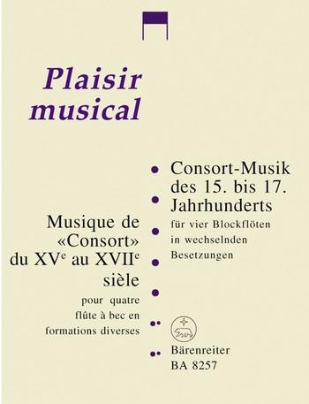 Consort - Musik - 15. bis 17. Jahrhundert SATB / SATT / SSTB / AATB