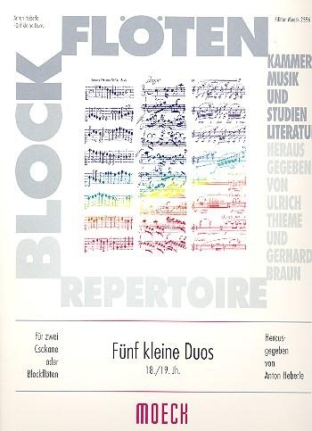 Heberle, Anton - Fünf kleine Duos - 2 Sopranblockflöten