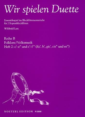 Lutz, Willibald (Hrg.) - Wir spielen Duette - Reihe B Heft 2  SS