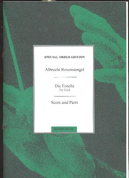 Schubert, Franz (Arr. Albrecht Rosenstengel) - Die Forelle - SATB, z.T geteilt