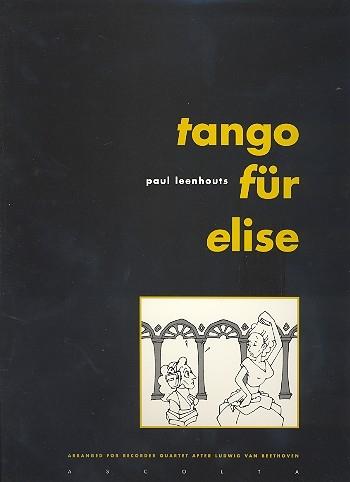 Leenhouts, Paul - Tango für Elise - SATB