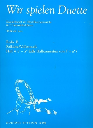 Lutz, Willibald (Hrg.) - Wir spielen Duette - Reihe B Heft 4  SS