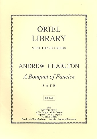 Charlton, Andrew - A Bouquet of Fancies - SATB